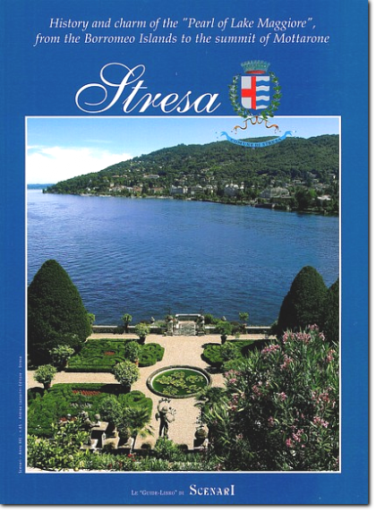 Stresa history and charm of the Pearl to Lake Maggiore